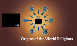 Origins of the World's Religions