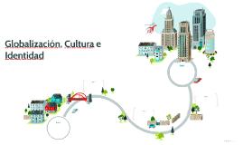 Globalización, Cultura e Identidad