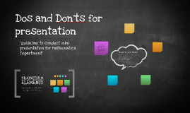 Dos and Don'ts for presentation