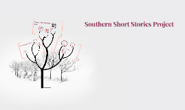 Copy of Southern Short Stories Project