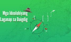 Mga Ideolohiyanh Laganap sa Daigdig