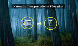 Nature Study, Interpretation, & Place-Based Education