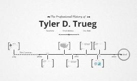 Timeline Prezumé by Tyler Trueg
