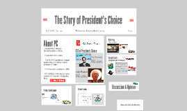 The Story of Presidents Choice