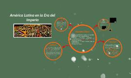América Latina en la Era del Imperio