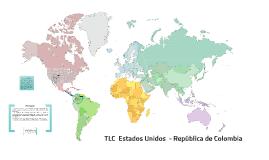 Tratado de Libre Comercio - Colombia