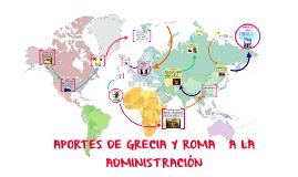APORTES DE GRECIA Y ROMA A LA ADMINISTRACIÓN