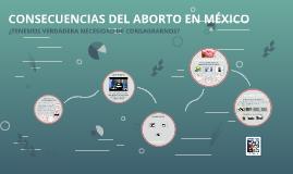 CONSECUENCIAS DEL ABORTO EN MÉXICO
