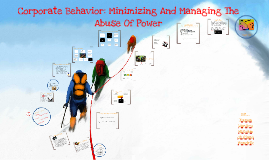 Corporate Behaviour: Minimizing And Managing The Abuse Of Power