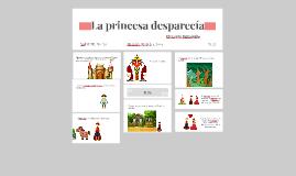 La princesa desparecia