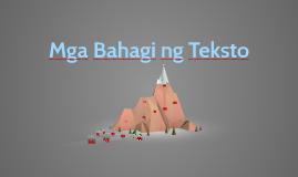 Copy of Copy of Mga Bahagi ng Teksto
