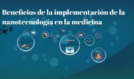 Beneficios de la implementación de la nanotecnología en la m