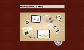 Copy of MONOGRAFIAS Y TESIS