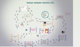 Trauma Informed Practice (TIP)