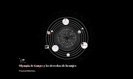 Olympia de Gouges y los derechos de la mujer.