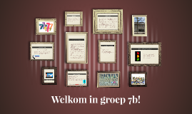 Welkom in groep 7b!