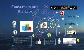 Consumers and the Law (Scams/ unsafe goods)