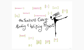 Copy of Teacher's College Reading and Writing Project 83rd Reunion