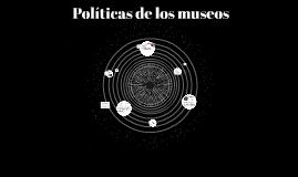 politicas de los museos