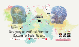Designing an Artificial Attention System for Social Robots