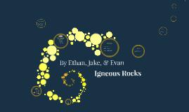 Copy of Igneous Rocks