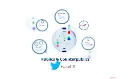 COMM 398O: Publics and Counterpublics