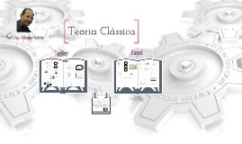 Copy of Teoria Clássicas das Organizações - Taylor e Fayol