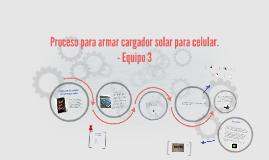 Copy of Proceso para armar cargador solar para celular.
