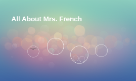 All About Mrs. French