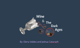 Wine During the Dark Ages