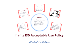 Irving ISD Acceptable Use Policy