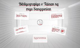 Copy of Bibliyograpiya o Talaan ng mga Sanggunian