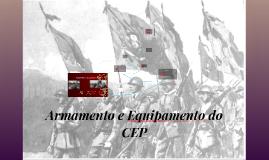 Armamento e Equipamento do CEP