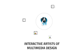 iNTERACTIVE ARTISTS OF MULTIMEDIA DESIGN