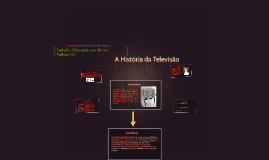 Copy of A História da Televisão