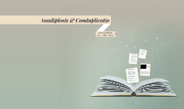 Copy of Anadiplosis & Conduplicatio