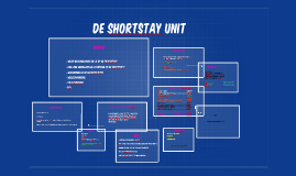 De Shortstay Unit (SSU)
