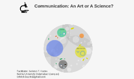Communication: An Art or A Science?