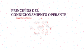 PRINCIPIOS DEL CONDICIONAMIENTO OPERANTE
