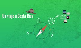 Copy of Un viaje a Costa Rica