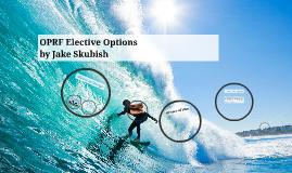 OPRF Elective Options