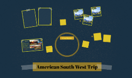 American South West Trip