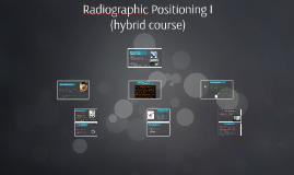 Radiographic Positioning I