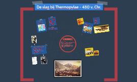De slag bij Thermopylae - 480 v. Chr.