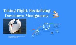 Taking Flight: Revitalizing Downtown Montgomery