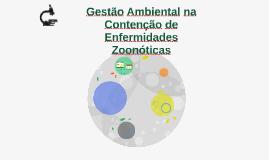 Gestão ambiental na contenção de enfermidades zoonóticas