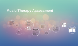 Copy of Music Therapy Assessment