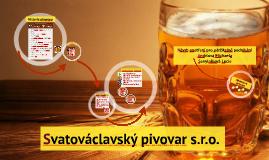 Svatováclavský pivovar s.r.o. v Olomouci