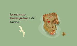 2017.1 Jornalismo Investigativo e Banco de Dados