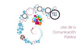 Uso de la comunicacion publica